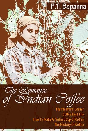 The jacket of the book 'The Romance of Indian Coffee' written by journalist P.T. Bopanna.